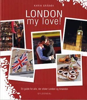 London my love! af Karin Gråbæk