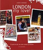 London my love!