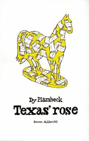Texas' rose af Dy Plambeck