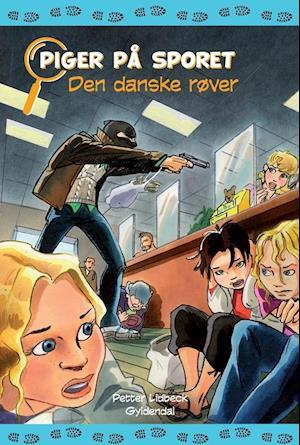 Den danske røver af Petter Lidbeck