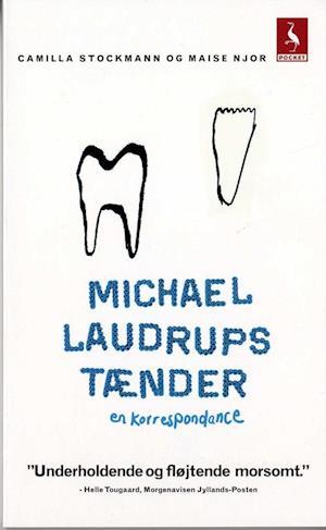 Michael Laudrups tænder af Maise Njor
