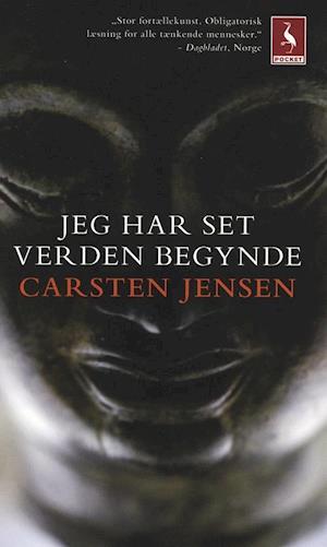 Jeg har set verden begynde af Carsten Jensen