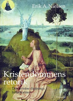 Kristendommens retorik af Erik A Nielsen