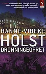Dronningeofret af Hanne Vibeke Holst