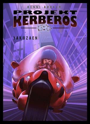 Bog, indbundet Projekt Kerberos. Yakuzaen af Benni Bødker