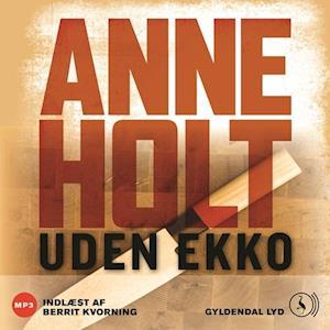 Uden ekko af Anne Holt