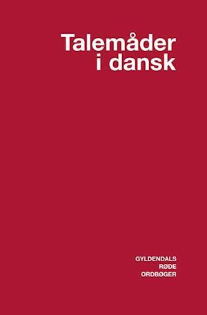 Talemåder i dansk af Stig Toftgaard Andersen
