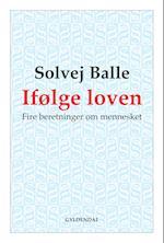 Ifølge loven af Solvej Balle