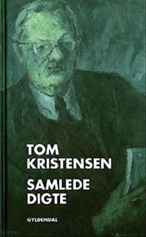 Samlede digte af Tom Kristensen