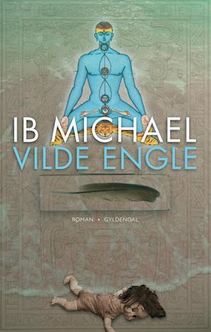 Vilde engle af Ib Michael