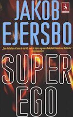 Superego af Jakob Ejersbo