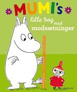 Mumi's lille bog med modsætninger af Tove Jansson