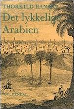 Det lykkelige Arabien af Thorkild Hansen