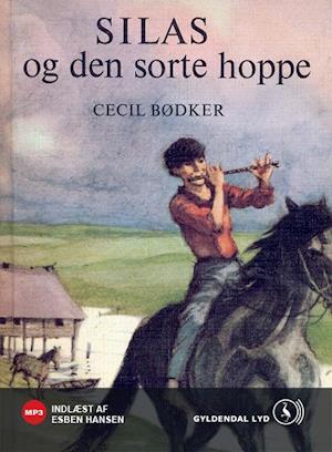 Silas og den sorte hoppe af Cecil Bødker