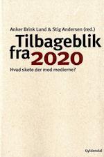 Tilbageblik fra 2020 af Anker Brink Lund, Stig Andersen
