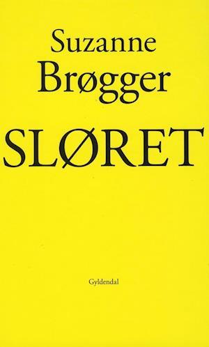 Sløret af Suzanne Brøgger