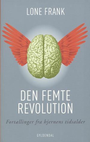 Den femte revolution af Lone Frank
