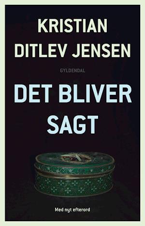 Det bliver sagt af Kristian Ditlev Jensen
