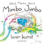Mimbo Jimbo laver kunst (Mimbo Jimbo)