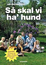 Så skal vi ha' hund af Jan Vestergaard