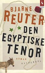 Den egyptiske tenor (Gyldendals paperbacks)