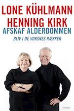 Afskaf alderdommen af Henning Kirk, Lone Kühlmann