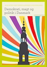 Demokrati, magt og politik i Danmark (Grundbøger til samfundsfag)