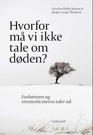 Hvorfor må vi ikke tale om døden? af Jørgen Lange Thomsen