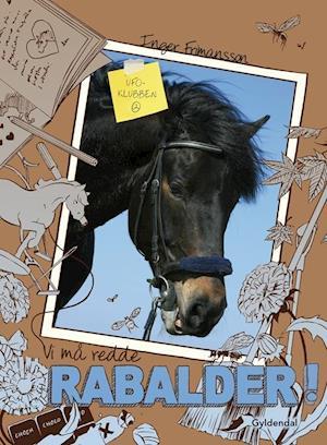 Vi må redde Rabalder! af Inger Frimansson