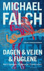 Dagen & vejen & fuglene af Michael Falch