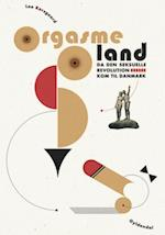 Orgasmeland af Lea Korsgaard