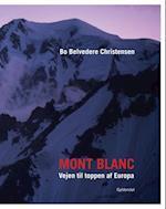 Mont Blanc af Bo Belvedere Christensen