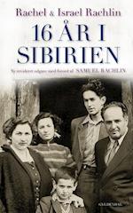 16 år i Sibirien af Rachel Rachlin, Israel Rachlin