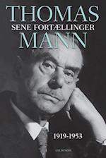 Sene fortællinger 1919-1953 af Thomas Mann