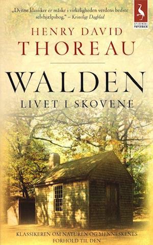 Walden. livet i skovene af Henry David Thoreau