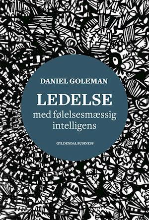 Ledelse med følelsesmæssig intelligens af Daniel Goleman
