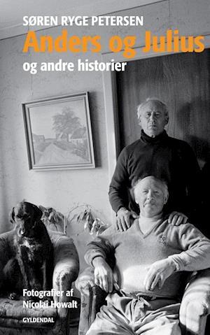 Anders og Julius og andre historier af Søren Ryge Petersen