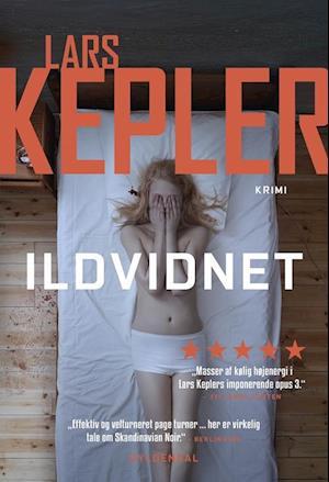 Ildvidnet af Lars Kepler