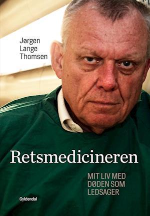 Retsmedicineren af Jørgen Lange Thomsen