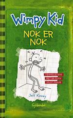 Wimpy Kid. Nok er nok af Jeff Kinney