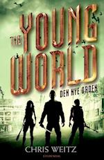 The young world - den nye orden (The Young World, nr. 2)