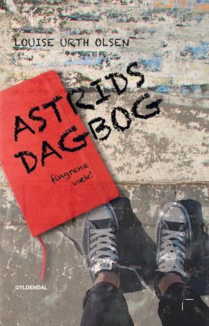 Astrids dagbog - fingrene væk af Louise Urth Olsen