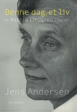 Denne dag, et liv af Jens Andersen