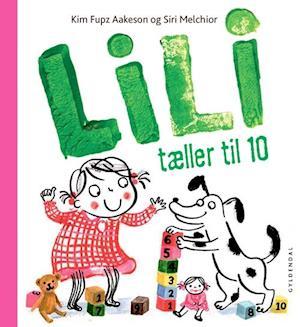Lili tæller til 10 af Kim Fupz Aakeson, Siri Melchior