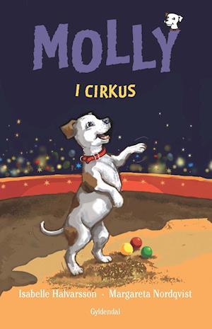 Molly i cirkus af Isabelle Halvarsson