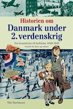 Historien om Danmark under 2. verdenskrig af Nils Hartmann
