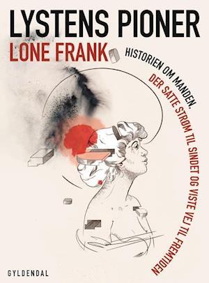 Lystens pioner af Lone Frank
