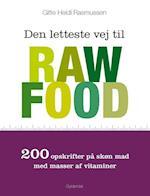 Den letteste vej til raw food