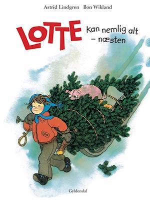 Lotte kan nemlig alt - næsten af Ilon Wikland, Astrid Lindgren