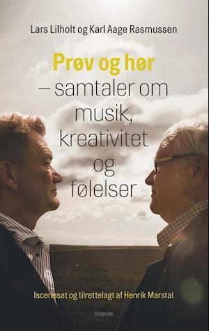 Prøv og hør af Lars Lilholt, Karl Aage Rasmussen